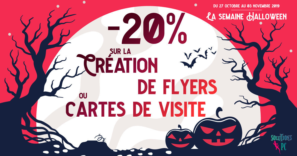 La semaine Halloween -20% sur la création de flyers, cartes de visite...
