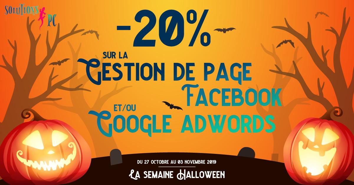 La semaine Halloween -20% sur la gestion de page Facebook, Google Adwords